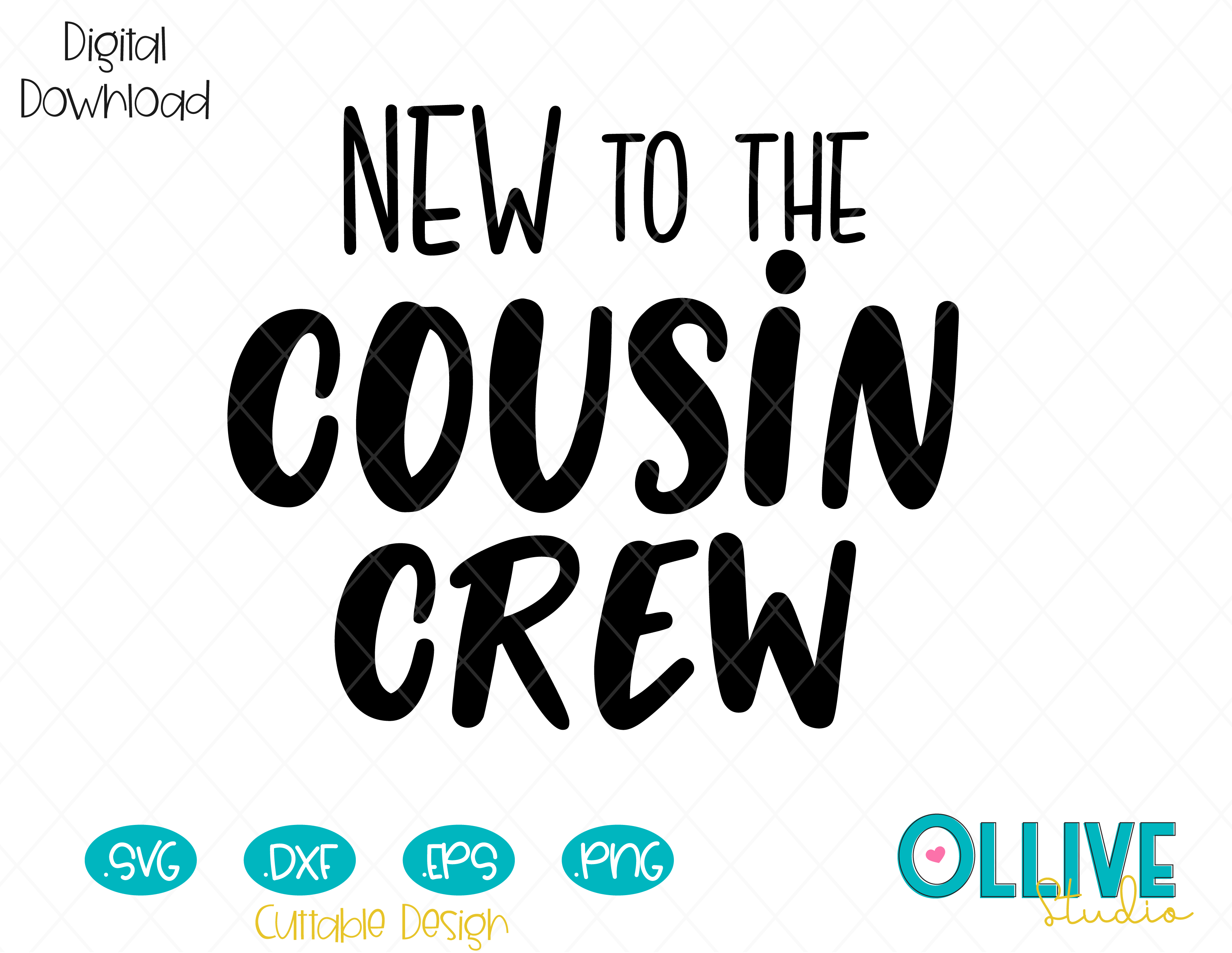 New to the Cousin Crew, Kid Baby Cutting File in SVG, EPS ...