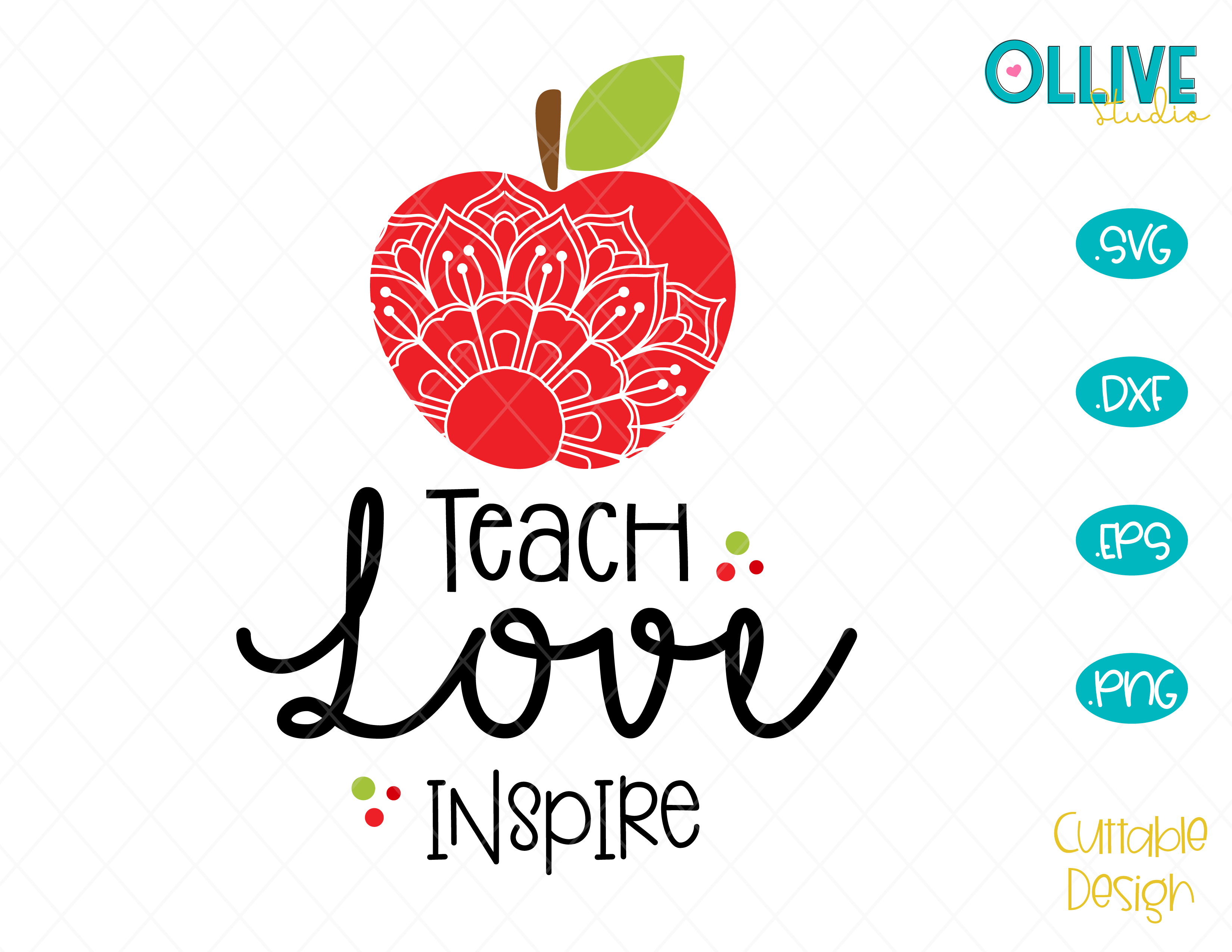Download Teach, Love, Inspire, Teacher SVG, EPS, DXF and PNG ...